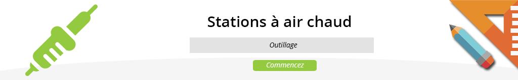 Stations à air chaud