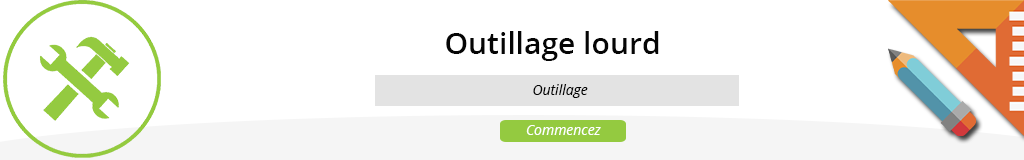 Outillage lourd